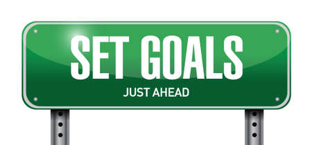 fulfillment: set goals street sign concept illustration design over white Illustration