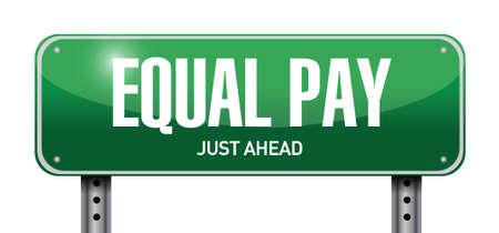 equal pay road sign illustration design over white Illustration