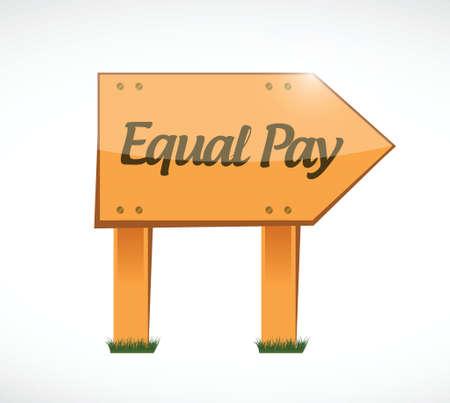 equal pay wood sign illustration design over white Illustration