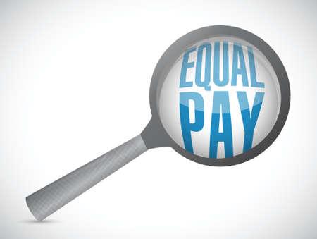 equal pay magnify glass sign illustration design over white