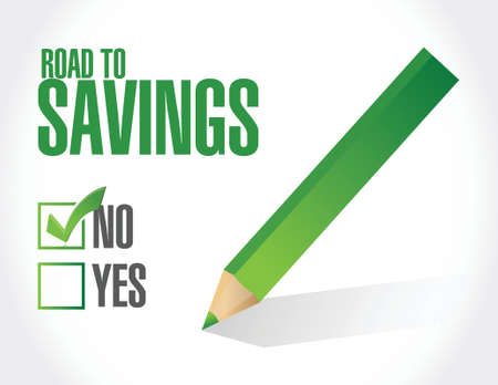 no road to savings check mark sign illustration design over white