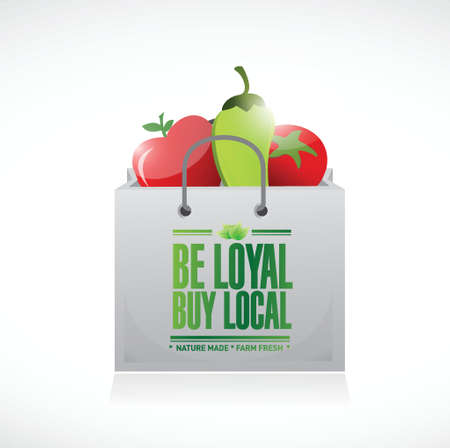 shop sign: be loyal buy local. healthy food. shopping bag illustration design over a white background