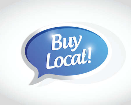 quality regional: buy local message sign illustration design over a white background