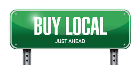 quality regional: buy local street sign illustration design over a white background Illustration