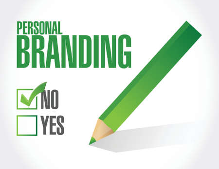 trusted: no personal branding sign illustration design over white