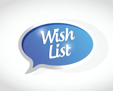 wishlist: wish list message sign concept illustration design over white Illustration