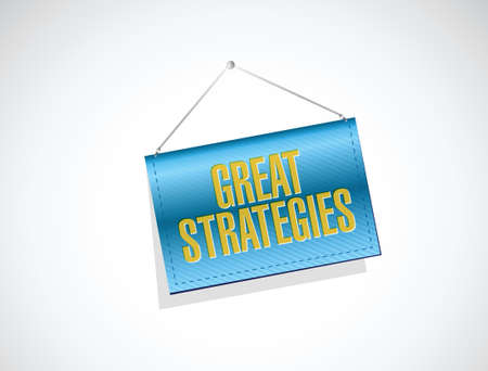 great strategies banner sign illustration design over a white background