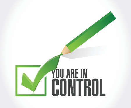 you are in control approval sign concept illustration design graphic