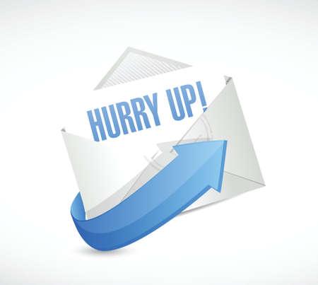 hurry up: sbrigati asap posta design illustrazione segno su bianco