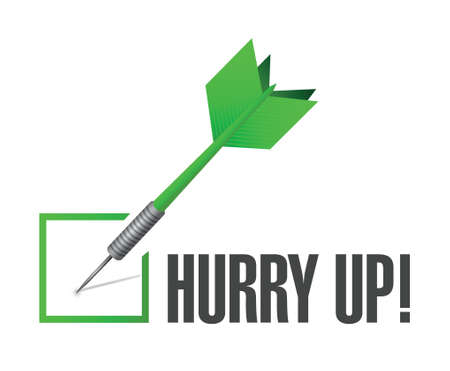 hurry up: hurry up check dart sign illustration design over white Illustration