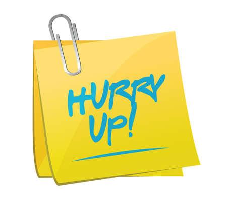 hurry up memo post sign illustration design over white