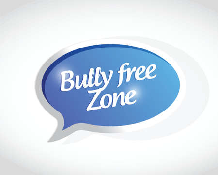 intimidation: bully free zone message sign concept illustration design over white