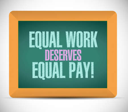 equal opportunity: equal work deserves equal pay board sign illustration design Stock Photo