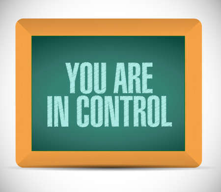 assert: you are in control board sign concept illustration design graphic