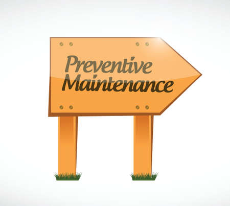 preventive: preventive maintenance wood sign concept illustration design over white