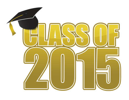tassel: Graduation 2015. hat, tassel and gold sign illustration design Illustration