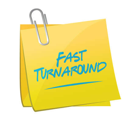 turnaround: fast turnaround memo post sign illustration design over white