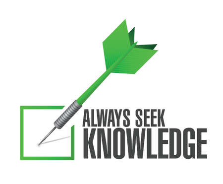 always seek knowledge check dart sign concept illustration design over white Stock Illustratie