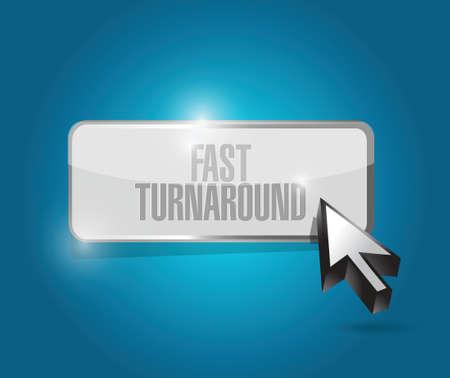 turnaround: fast turnaround button sign illustration design over blue Illustration