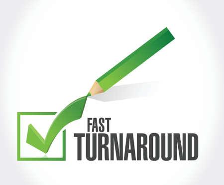 turnaround: fast turnaround check mark sign illustration design over white