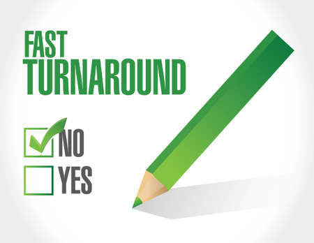 check mark sign: no fast turnaround check mark sign illustration design over white Illustration