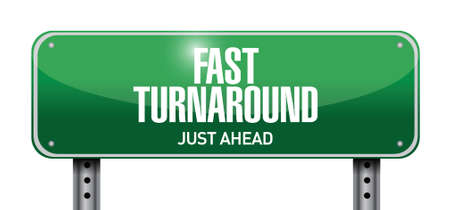 turnaround: fast turnaround street sign illustration design over white