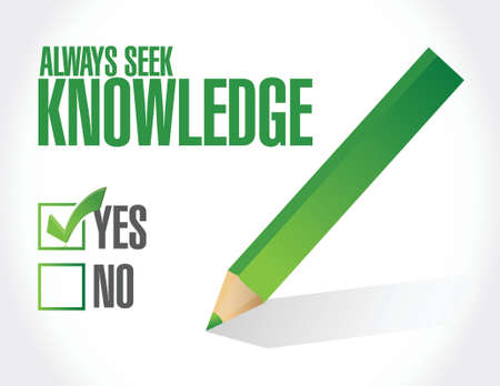 seek: always seek knowledge approval sign concept illustration design over white