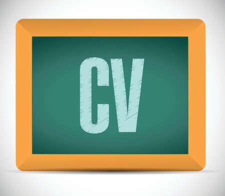 curriculum vitae: cv, curriculum vitae board sign concept illustration design over white Illustration
