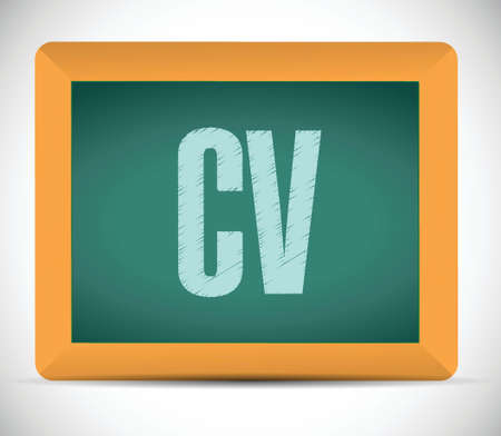 cv, curriculum vitae board sign concept illustration design over white Vectores