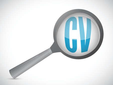 curriculum vitae: cv, curriculum vitae magnify glass sign concept illustration design over white Illustration