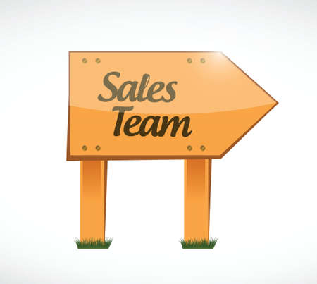 sales team: sales team wood sign concept illustration design over white Illustration