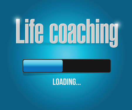 life coaching: life coaching loading bar sign concept illustration design over blue