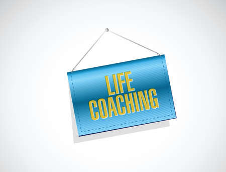 life coaching: life coaching banner sign concept illustration design over white