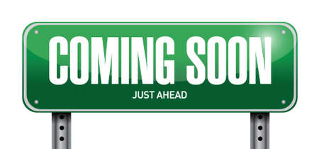 coming soon: coming soon street sign concept illustration design over white