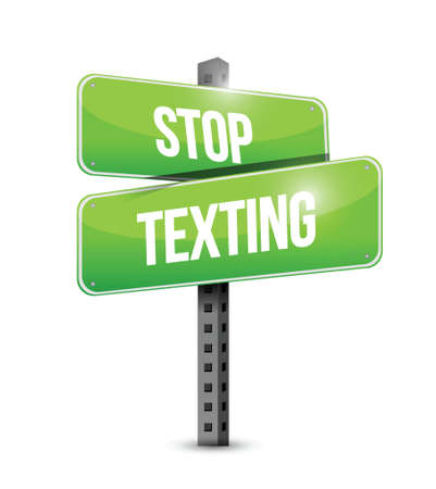 texting: stop texting street sign concept illustration design over white
