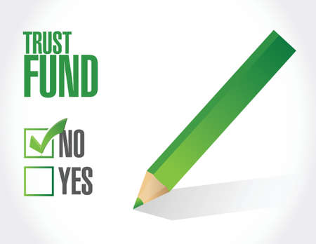 white fund: no trust fund approval sign concept illustration over a white background