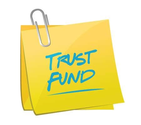 white fund: trust fund memo post sign concept illustration over a white background Illustration