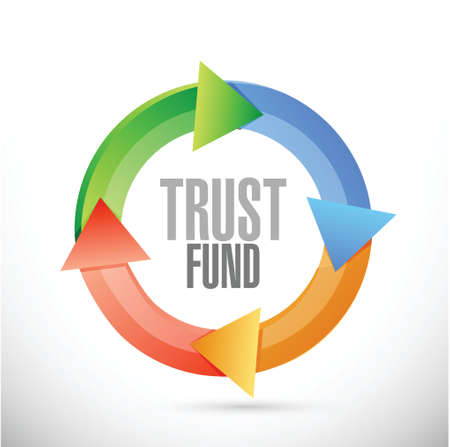 trust fund cycle sign concept illustration over a white background Illusztráció