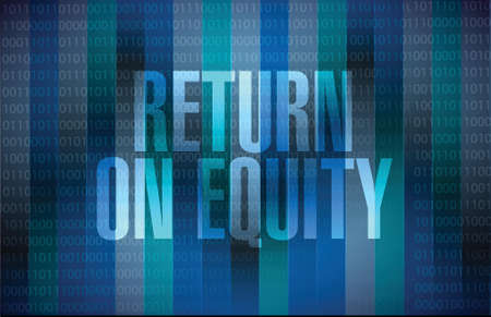 equity: return on equity binary sign concept illustration design over a blue background