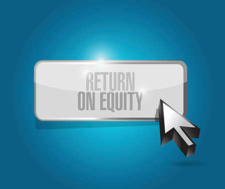 equity: return on equity button sign concept illustration design over a blue background