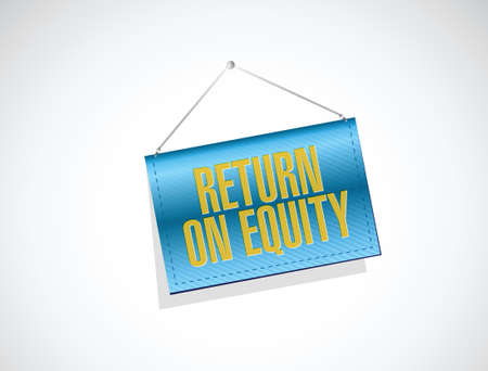 equity: return on equity banner sign concept illustration design over a white background