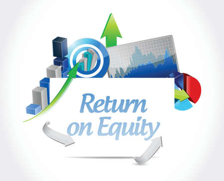 equity: return on equity business graphs sign concept illustration design over a white background Illustration