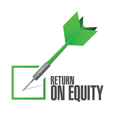 equity: return on equity check dart sign concept illustration design over a white background