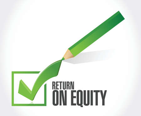 equity: return on equity check mark sign concept illustration design over a white background