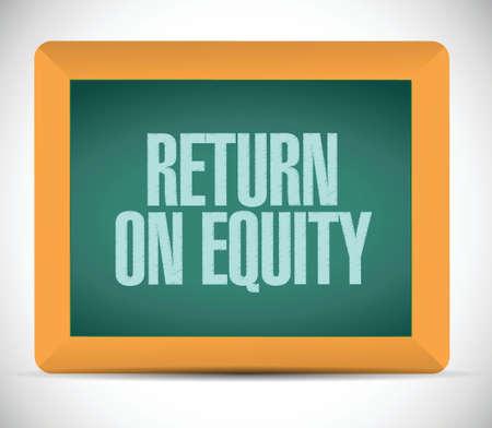 return on equity board sign concept illustration design over a white background