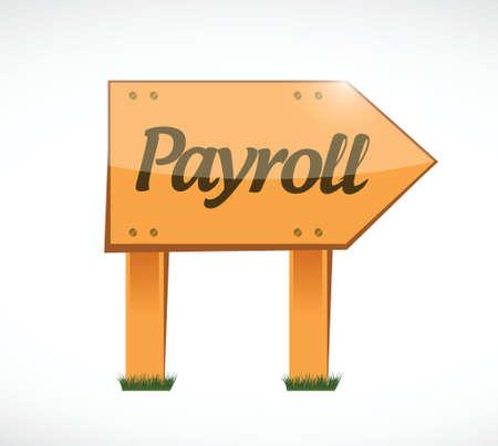 payroll wood sign concept illustration design over white Illustration