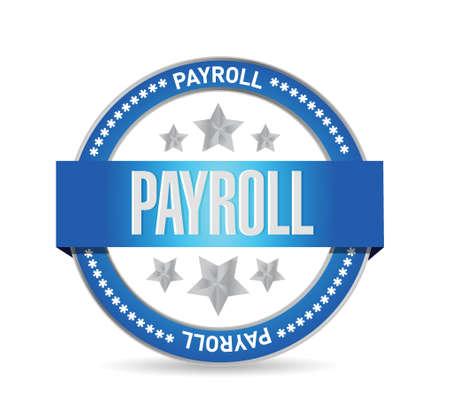 payroll seal sign concept illustration design over white