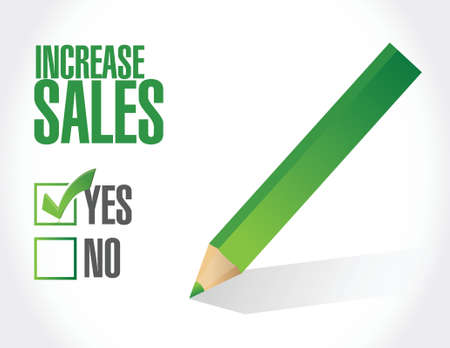 increase sales: increase sales check list sign concept illustration design over white