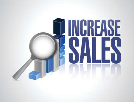 increase sales: increase sales business graph review sign concept illustration design over white Illustration
