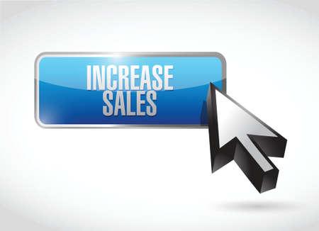 increase sales: increase sales button sign concept illustration design over white Illustration